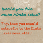 Subscribe to the Kimba Likes Newsletter