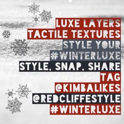 Winter Luxe Style Challenge 2015 Kimba Likes and Redcliffe Style #winterluxe