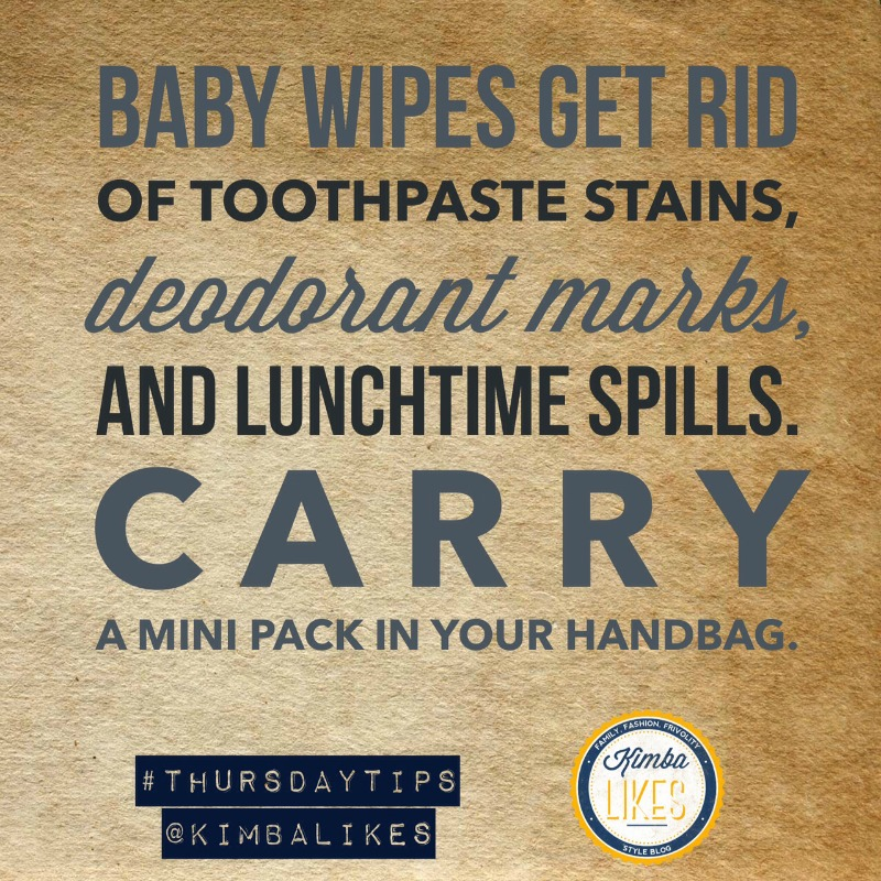 Kimba Likes Thursday Tips | Style Tips baby wipes are a style essential.  Keep in your handbag for cleaning emergencies on the run #kimbalikes #thursdaytips #kimbalikeslifehacks