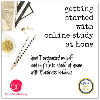 Kimba Likes Business Mamas - getting started for online study at home #BusinessMamas #kimbalikes #onlinestudy