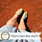 Kimba Likes Uluru Holiday Style - what I wore on a long weekend to the Northern Territory #kimbalikes #holidaystyle #uluru #whatIwore