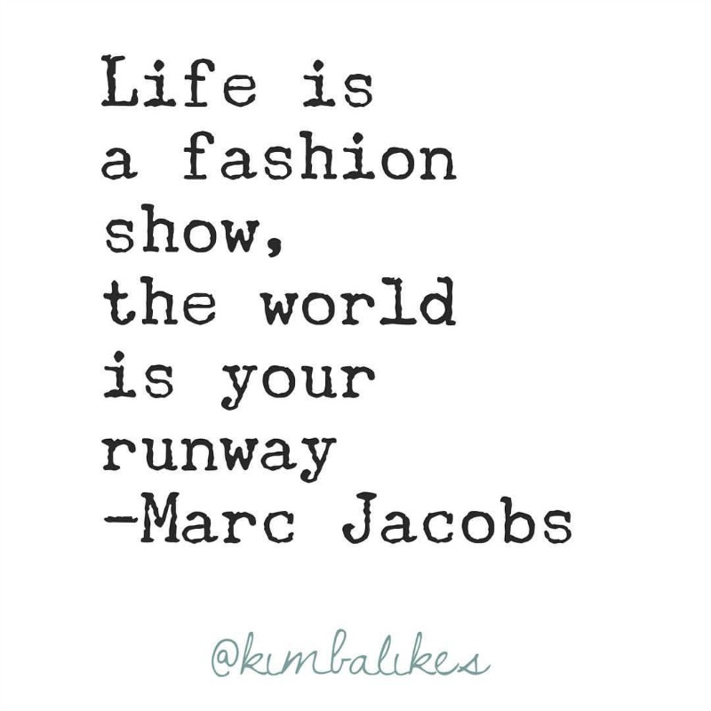 Kimba Likes Marc Jacobs - adore his designs and love his way with words. Check out some fave Marc Jacobs quotes! #kimbalikes #wordstoliveby #quotes