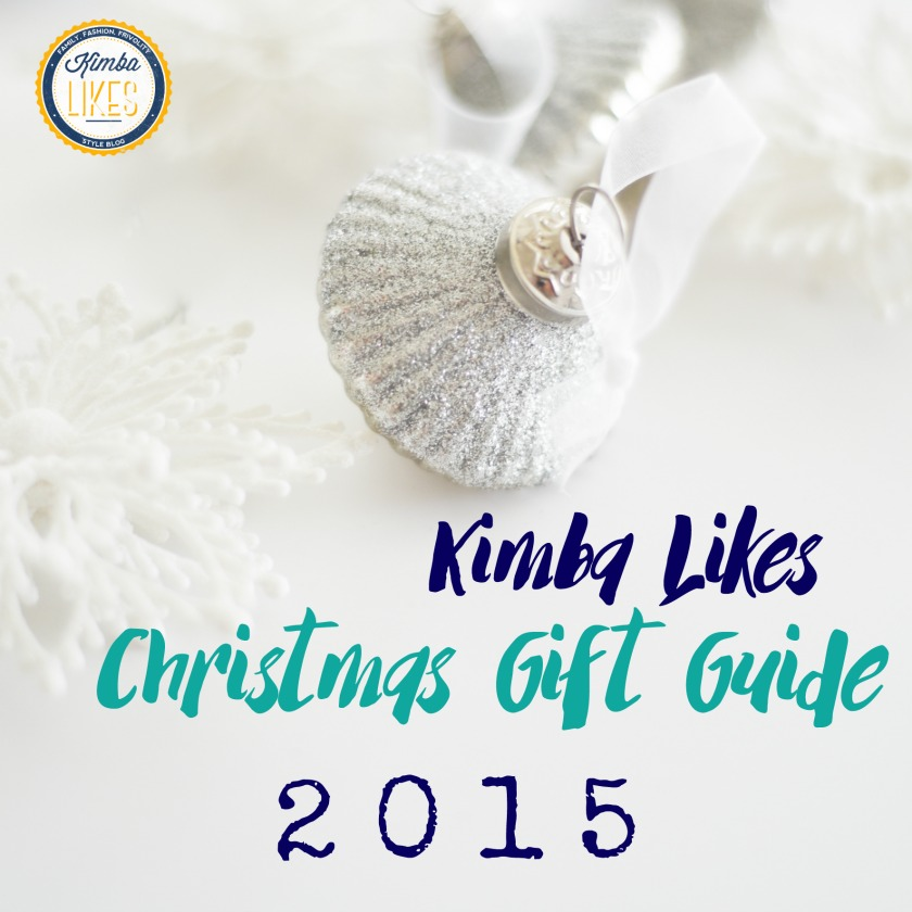 Kimba Likes Christmas Gift Guide 2015 - check out my gorgeous picks for all those special people in your life #ChristmasGiftGuide #kimbalikes