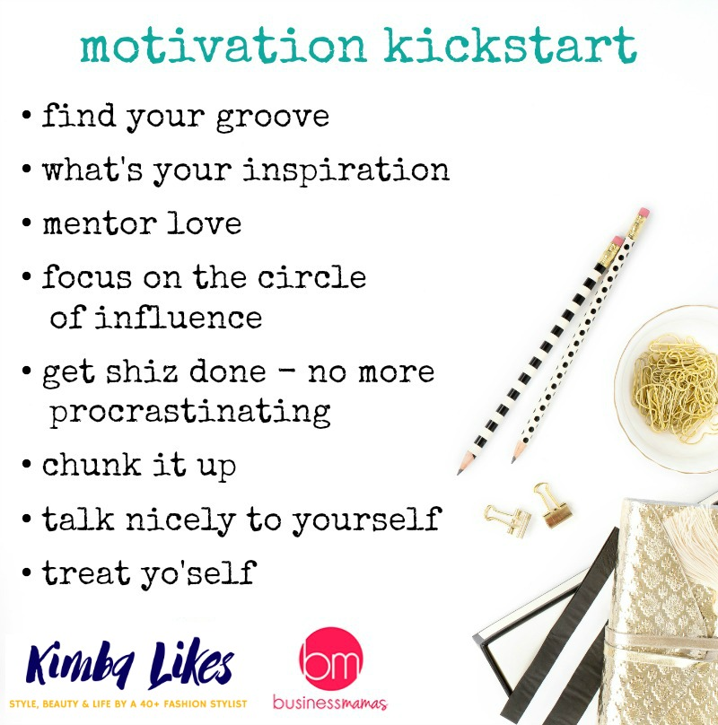 Kimba Likes Business Mamas - how to give yourself a motivation kickstart for online study - and life!