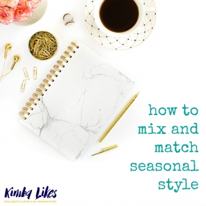 Kimba Likes how to mix and match seasonal style