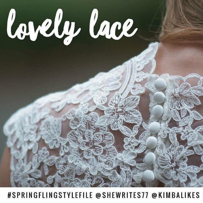 Spring Fling Style File with Kimba Likes and She Writes | Lovely Lace