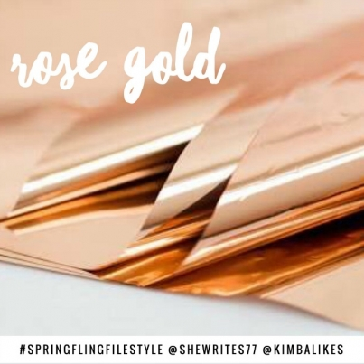Rose Gold for Spring Fling Style File