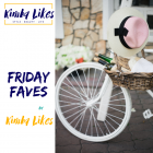 Kimba Likes Friday Faves