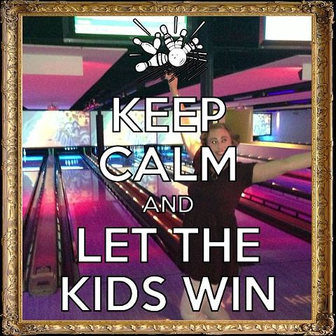 Keep Calm and Let the Kids Win