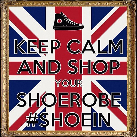Keep Calm and Shop your Shoerobe