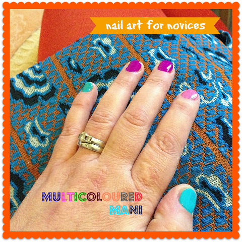 Nail art for novices multicoloured mani