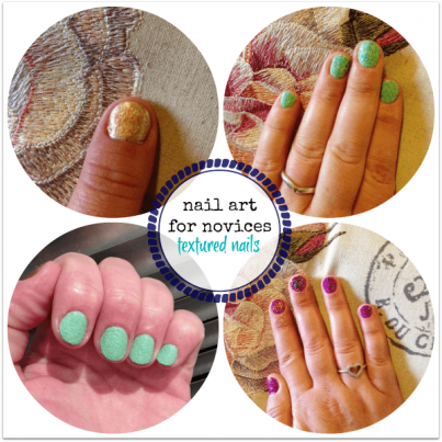 Nail Art for Novices Textured Nails