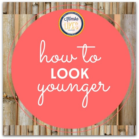 Beauty Tips to Look Younger? Yes please! #kimbalikes kimbalikes.com @kimbalikes