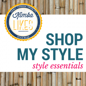 Kimba Likes Shop My Style | wardrobe classics, style picks and my favourite style essentials