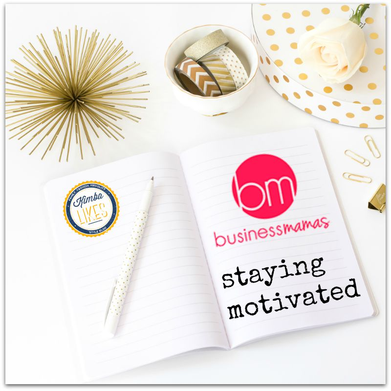 Kimba Likes being a Business Mamas blog ambassador. I'm talking about staying motivated. How my get up and go got up and went and how I got back on track #onlinestudy #businessmamas #studyathome #kimbalikes #blogambassador